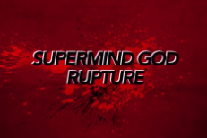 Supermind God Rupture