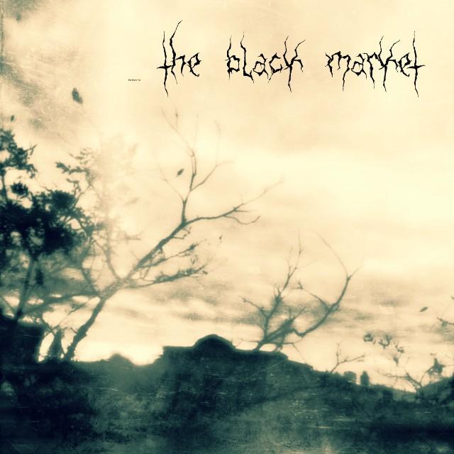 The Black Market - July