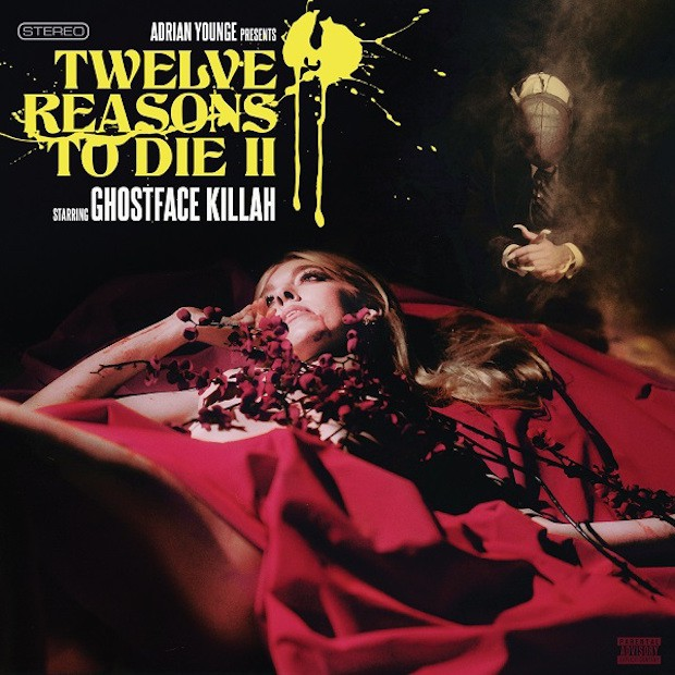 Stream Ghostface Killah & Adrian Younge Twelve Reasons To Die II