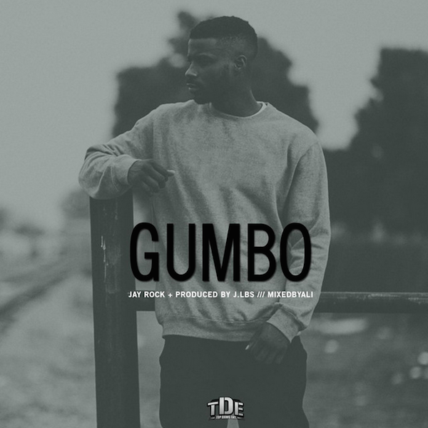 "Jay Rock - ""Gumbo"""