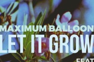 "Maximum Balloon – ""Let It Grow"" (Feat. Karen O & Tunde Adebimpe)"