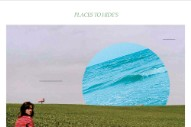 "Places To Hide – ""B. Murphy"" / ""Punk Vacation"""