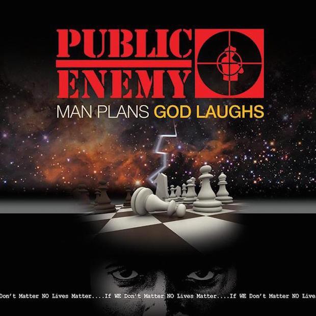 Stream Public Enemy Man Plans God Laughs