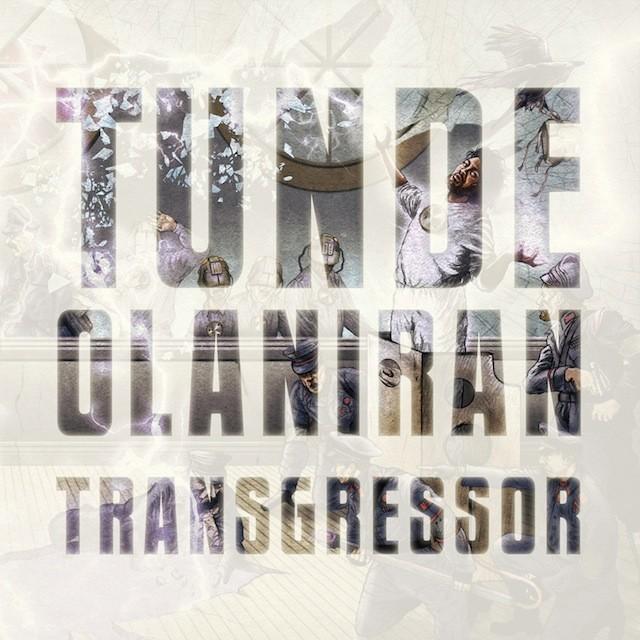 Tunde Olaniran - Transgressor