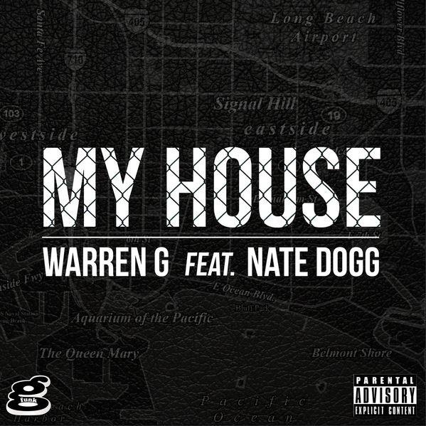 """Warren G - """"My House"""" (Feat. Nate Dogg)"""