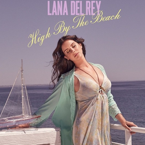 Lana Del Rey - High By The Beach