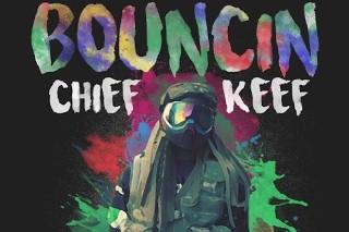 """Chief Keef – """"Bouncin"""""""
