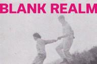 Stream Blank Realm <em>Illegals In Heaven</em> (Stereogum Premiere)