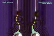 """Tame Impala – """"'Cause I'm A Man (HAIM Remix)"""""""