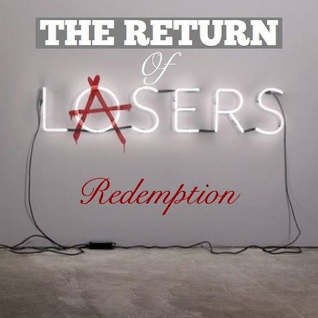 Lupe Fiasco Lasers redemption