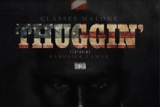 "Glasses Malone – ""Thuggin'"" (Feat. Kendrick Lamar & Killer Mike)"
