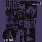 La Misma – Kanizadi