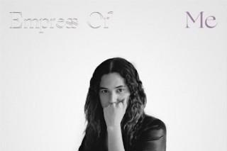 Album Of The Week: Empress Of <em>Me</em>
