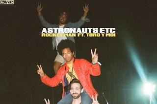 "Astronauts Etc. – ""Rocket Man"" (Feat. Toro Y Moi) (Elton John Cover)"