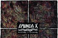 """Amanda X – """"Quilted"""""""