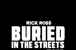 "Rick Ross – ""Buried In The Streets"""
