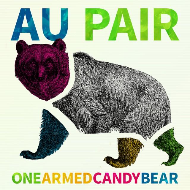 Au Pair - One Armed Candy Bear