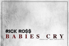 "Rick Ross – ""Babies Cry"""