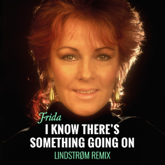 Frida - I Know Theres Something Going On