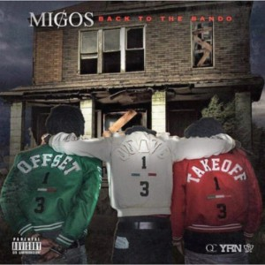 Migos Back To The Bando