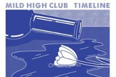 Mild High Club -
