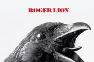 Stream Roger Lion <em>Roger Lion</em> (Stereogum Premiere)