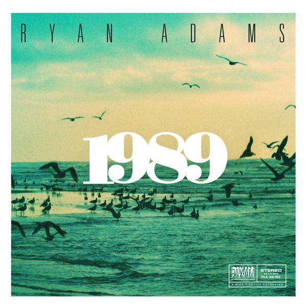Premature Evaluation: Ryan Adams - 1989