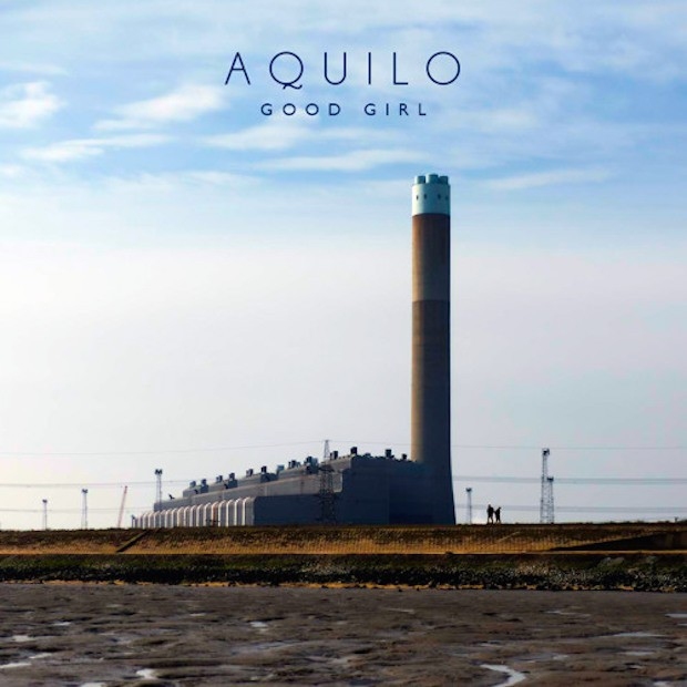 "Aquilo - ""Good Girl"""