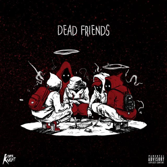 "Kirk Knight - ""Dead Friends"" (Feat. Noname Gypsy & Thundercat)"