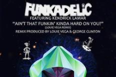 "Funkadelic – ""Ain't That Funkin' Kinda Hard On You?"" (Feat. Kendrick Lamar)"