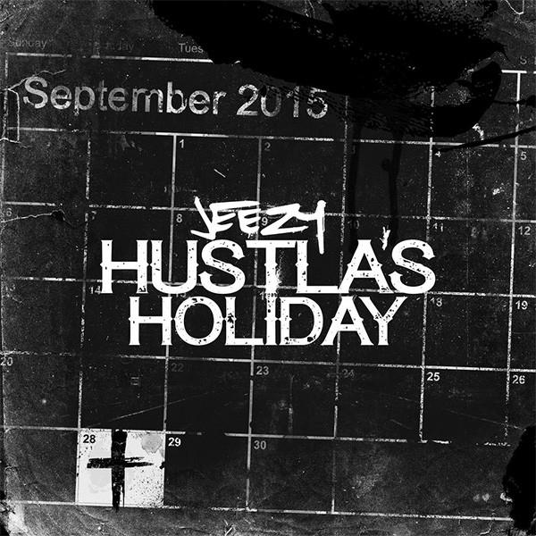 """Jeezy - """"Hustla's Holiday"""""""