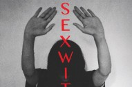 Stream Sexwitch's Self-Titled Debut Album