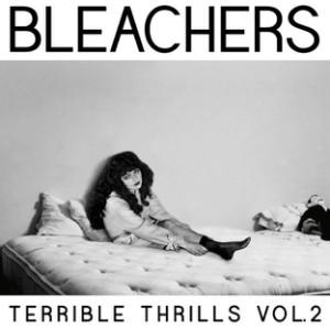 Bleachers Terrible Thrills Volume 2