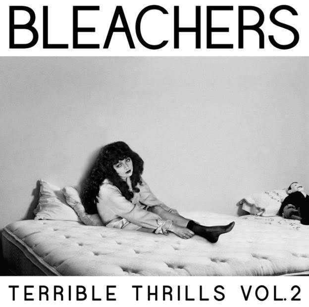 Bleachers Terrible Thrills Volume 2
