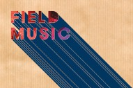 "Field Music – ""The Noisy Days Are Over"""