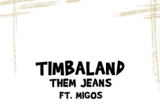 "Timbaland - ""Them Jeans"" (Feat. Migos)"