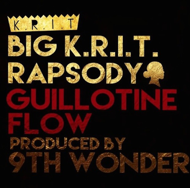 Big KRIT - Guillotine Flow