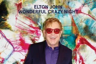 Elton John &#8211; &#8220;Looking Up&#8221; + <em>Wonderful Crazy Night</em> Details
