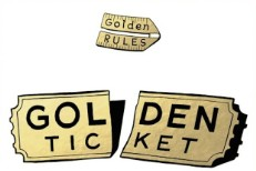Golden Rules - Golden Ticket
