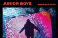 "Junior Boys – ""Big Black Coat"""