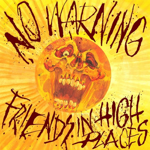 No Warning - Friends In High Places