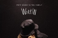 "Puff Daddy & The Family – ""Workin'"""