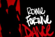 """Rome Fortune – """"Dance"""""""