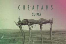Cheatahs - Su-pra