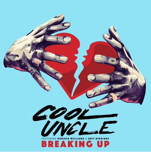 Cool Uncle - Breaking Up