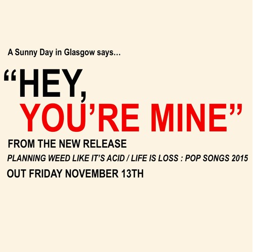 A sunny day in glasgow - hey youre mine