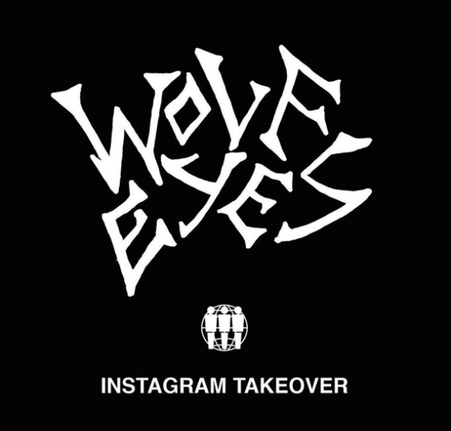 Wolf Eyes instagram takeover