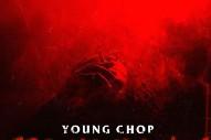 "Young Chop – ""Around My Way"" (Feat. Vic Mensa & King 100 James)"