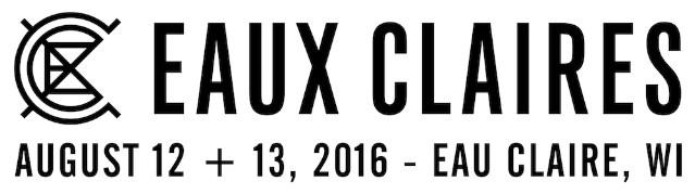 Eaux Claires Festival Announces 2016 Dates