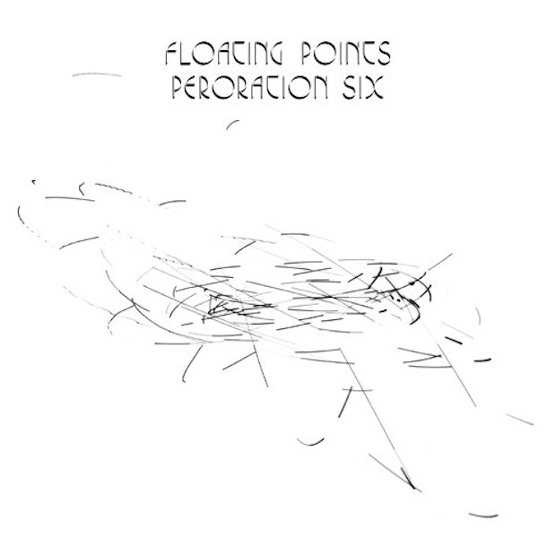 "Floating Points - ""Peroration Six"""